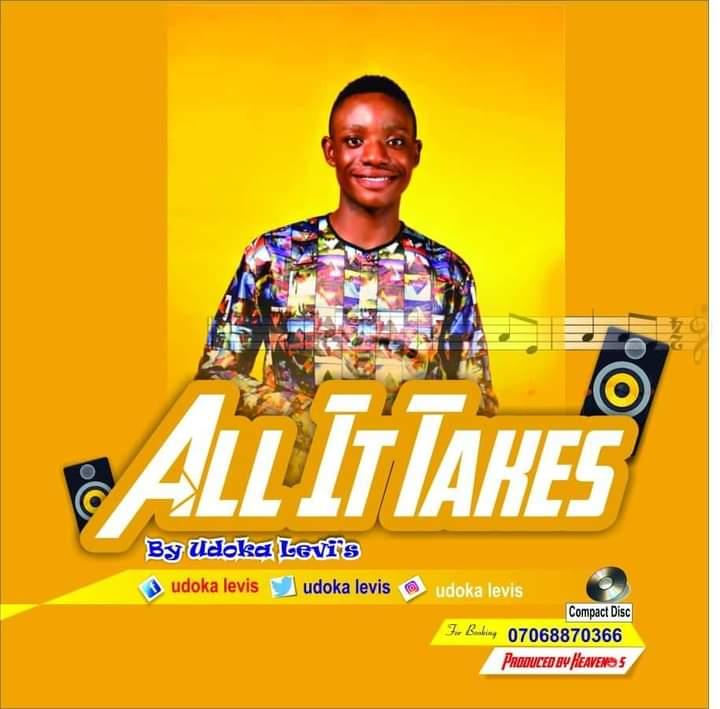Udoka Levis - all it takes
