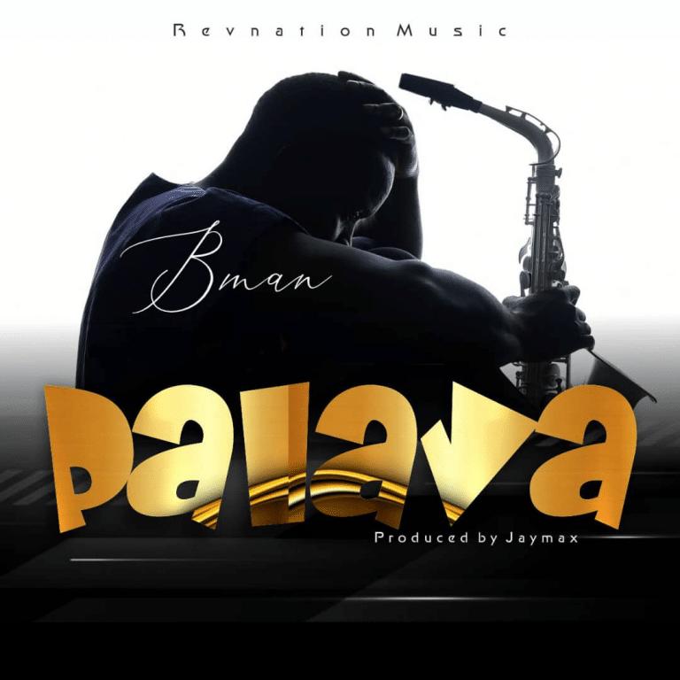 [Music] Bman - Palava