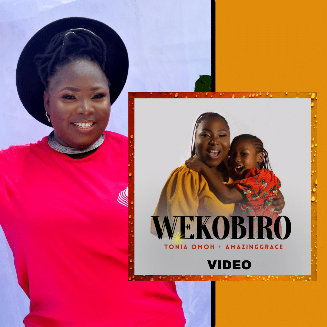 VIDEO: Tonia Omoh ft. AmazingGrace - Wekobiro