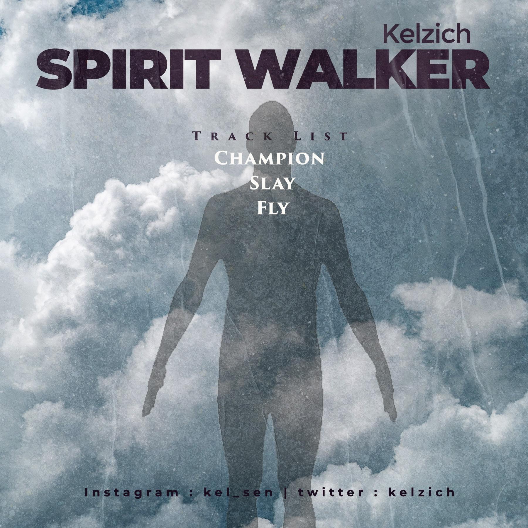 EP: Kelzich - Spirit Walker