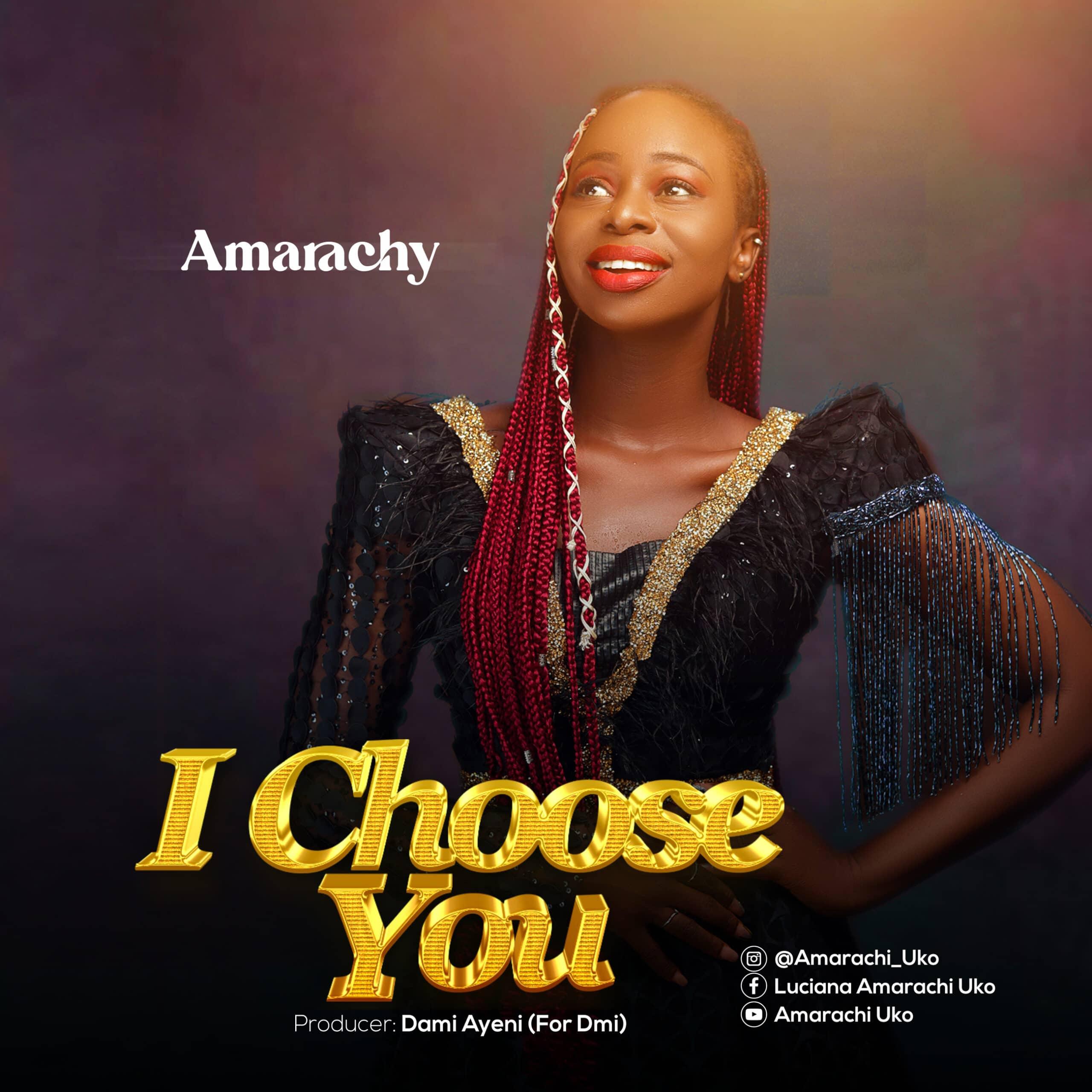 Amarachy - I Choose You