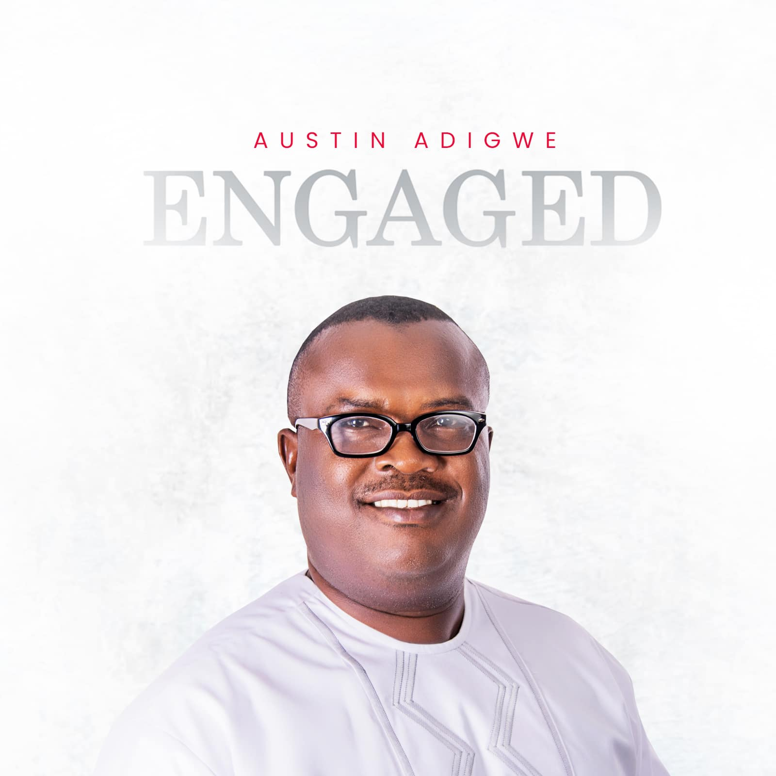 Austin Adigwe - Engaged