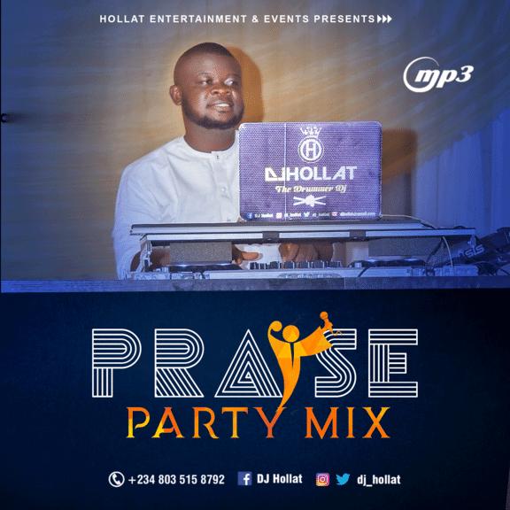 DJ Hollat - Praise Party Mixtape