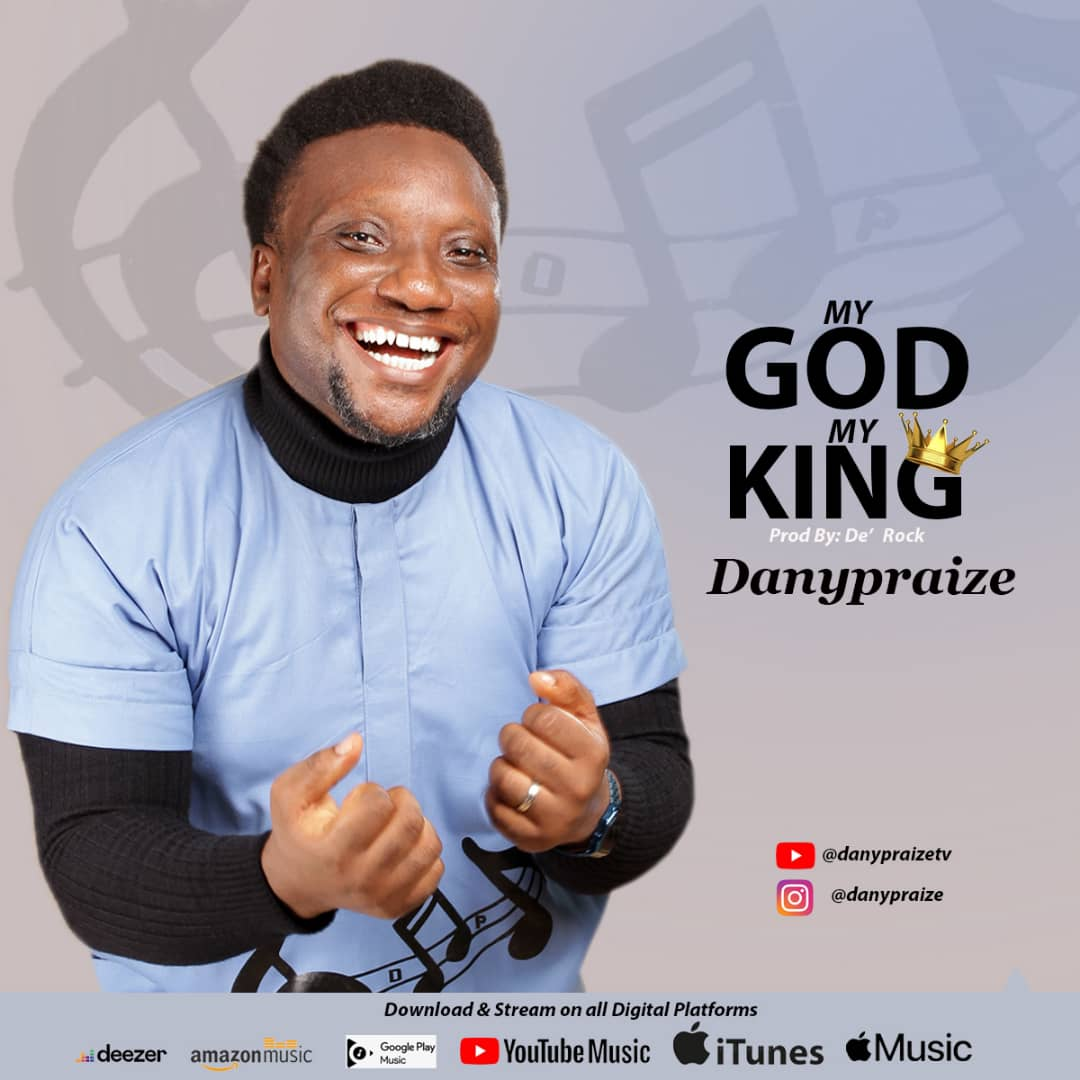 Danypraize - My God My King