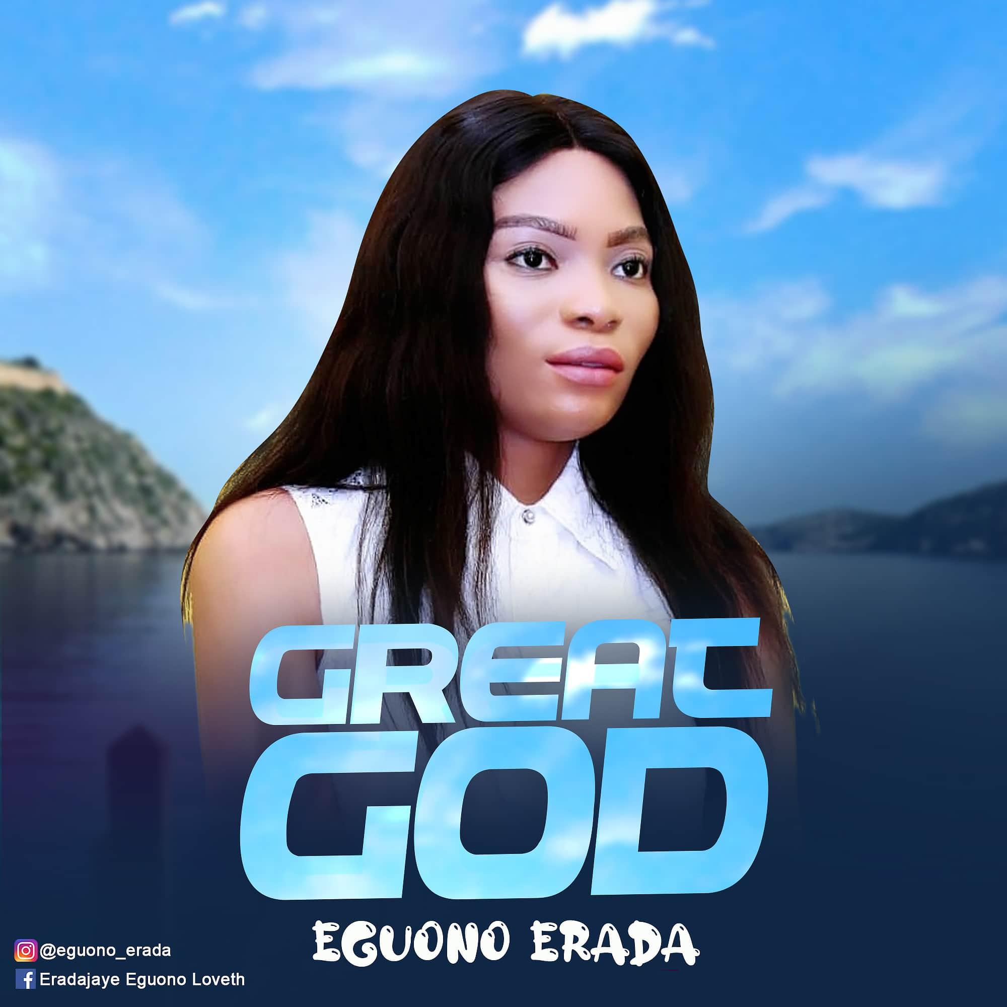 Eguono Erada - Great God