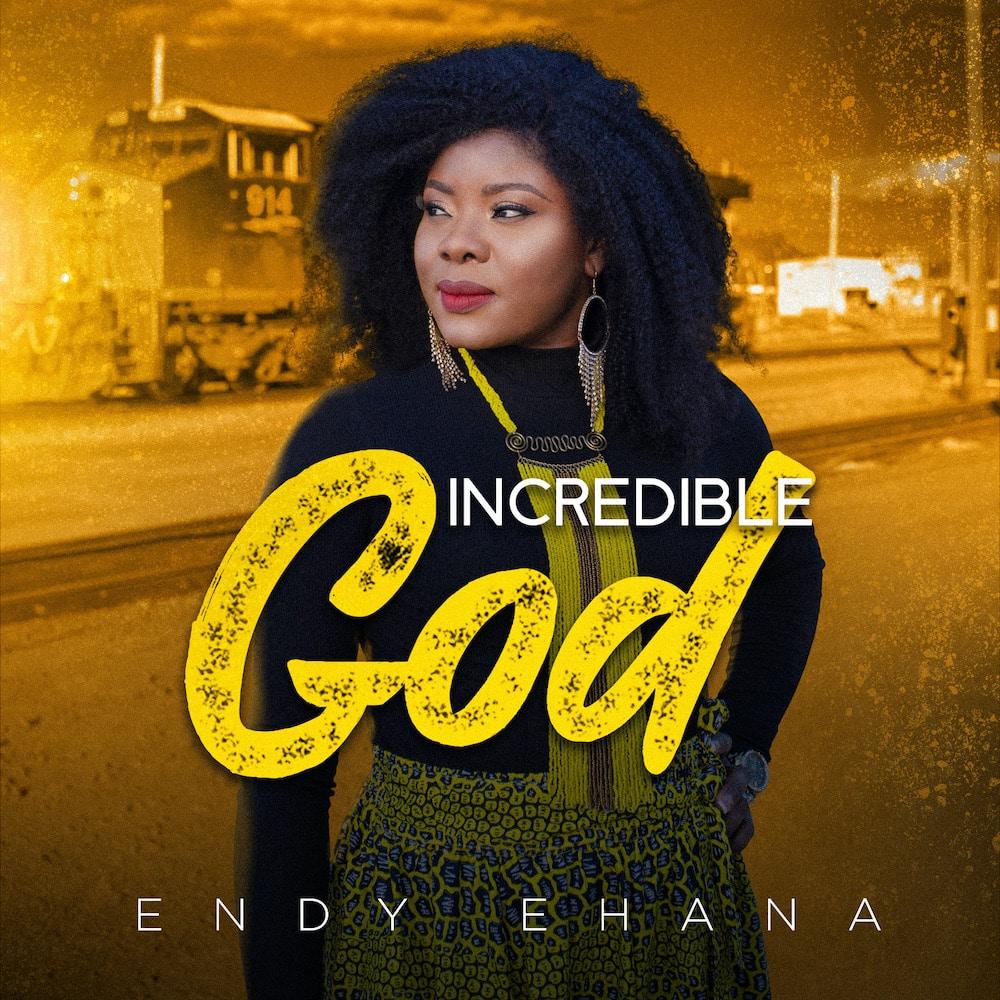 Endy Ehana - Incredible God