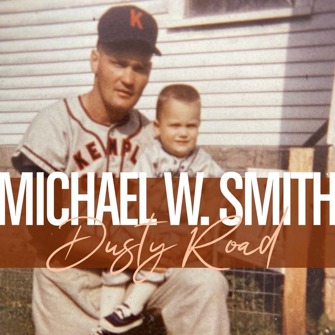 Michael W. Smith - Dusty Road