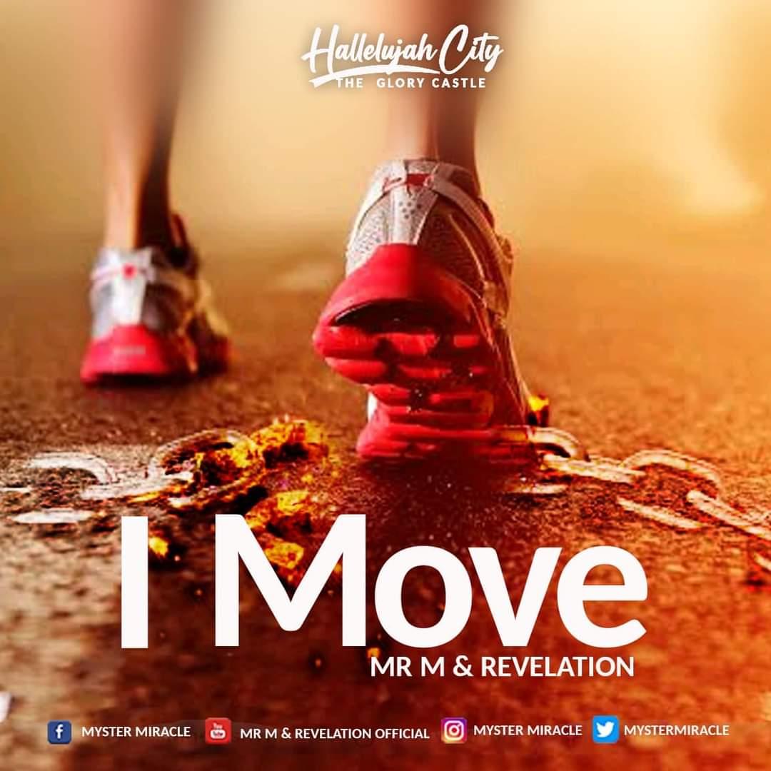 Mr M & Revelation - I Move