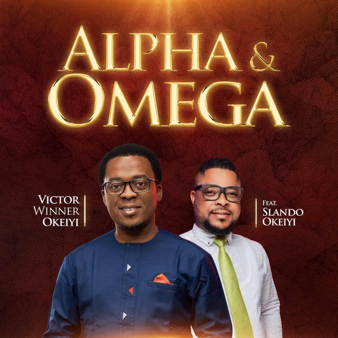 Victor Winner Okeiyi - Alpha And Omega