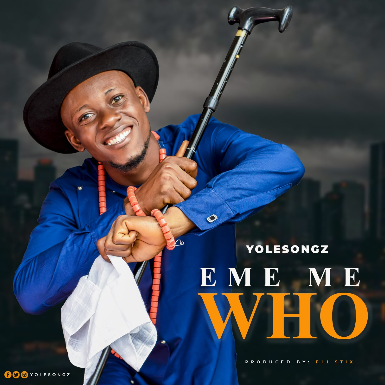 Yolesongz - Eme Me Who