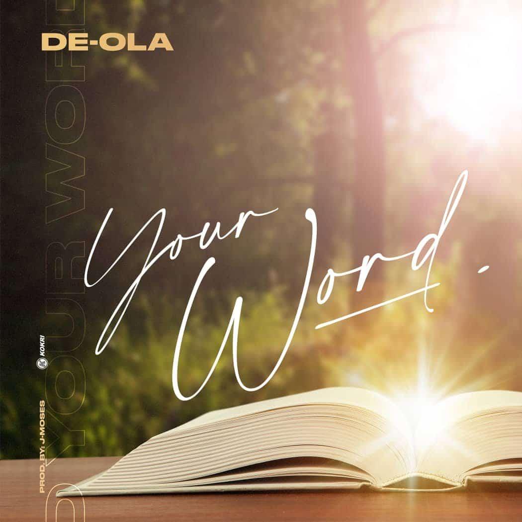 De-Ola - Your Word