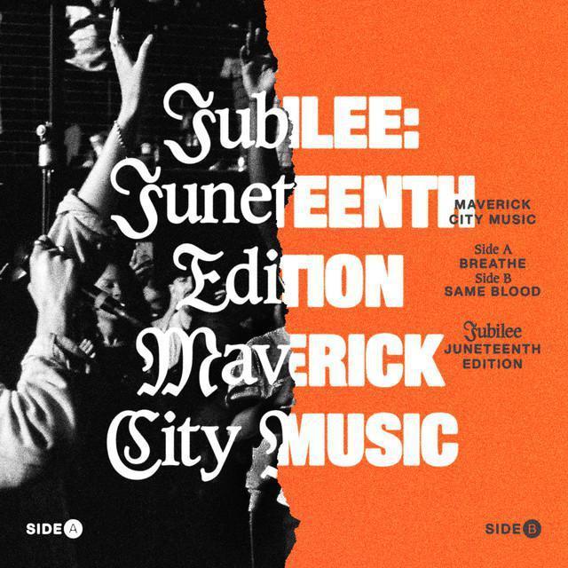 MAVERICK CITY MUSIC – JUBILEE: THE JUNETEENTH EDITION
