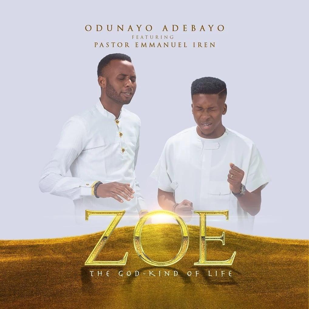 Odunayo Adebayo Ft. Pst. Emmanuel Iren - ZOE