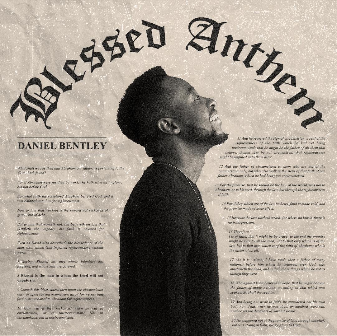 Daniel Bentley - Blessed Anthem
