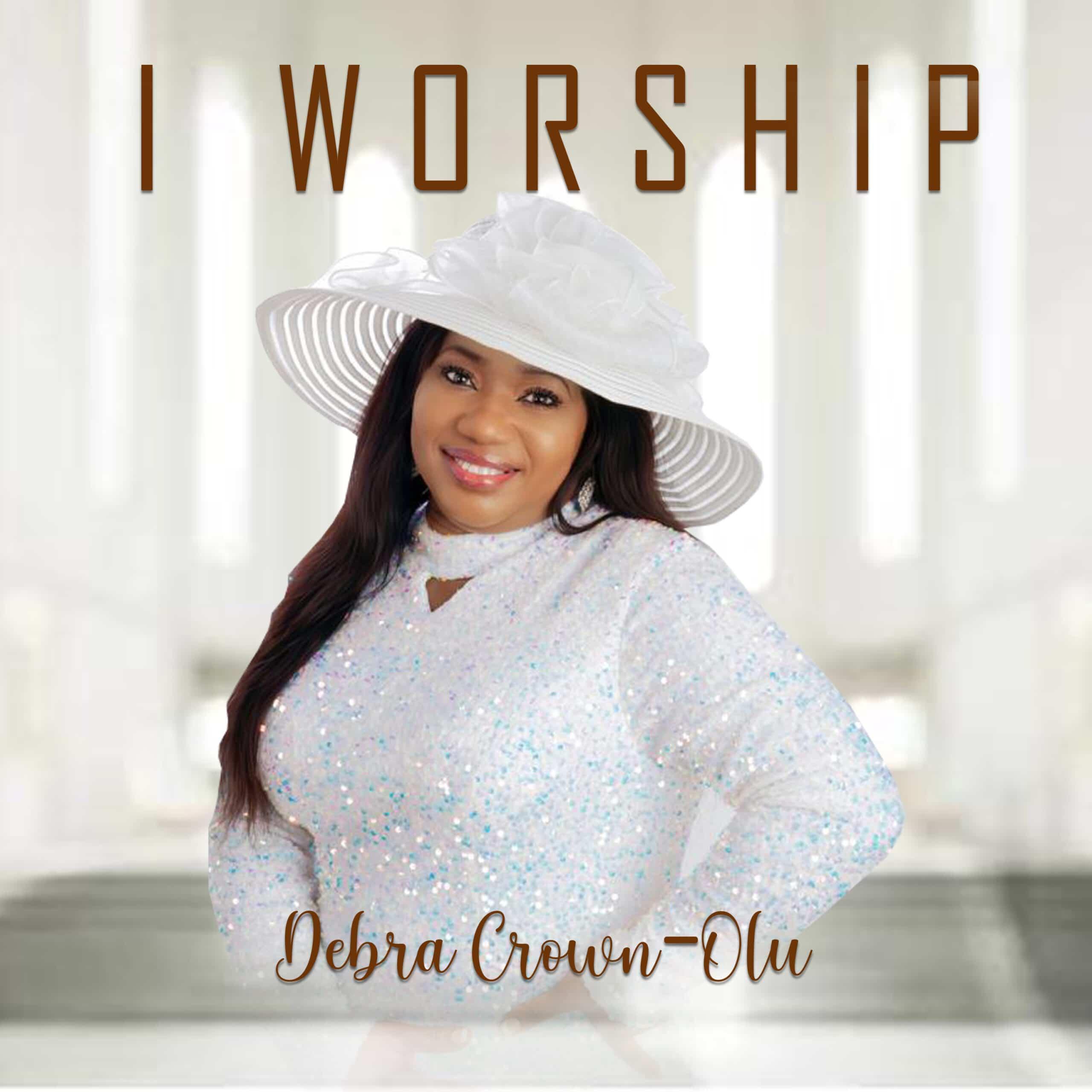 Debra Crown - I Worship