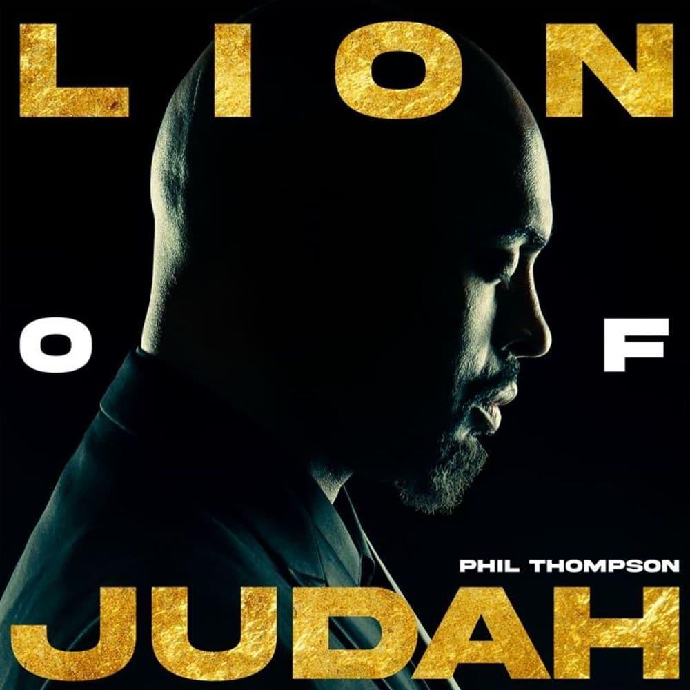 LION OF JUDAH PHIL THOMPSON