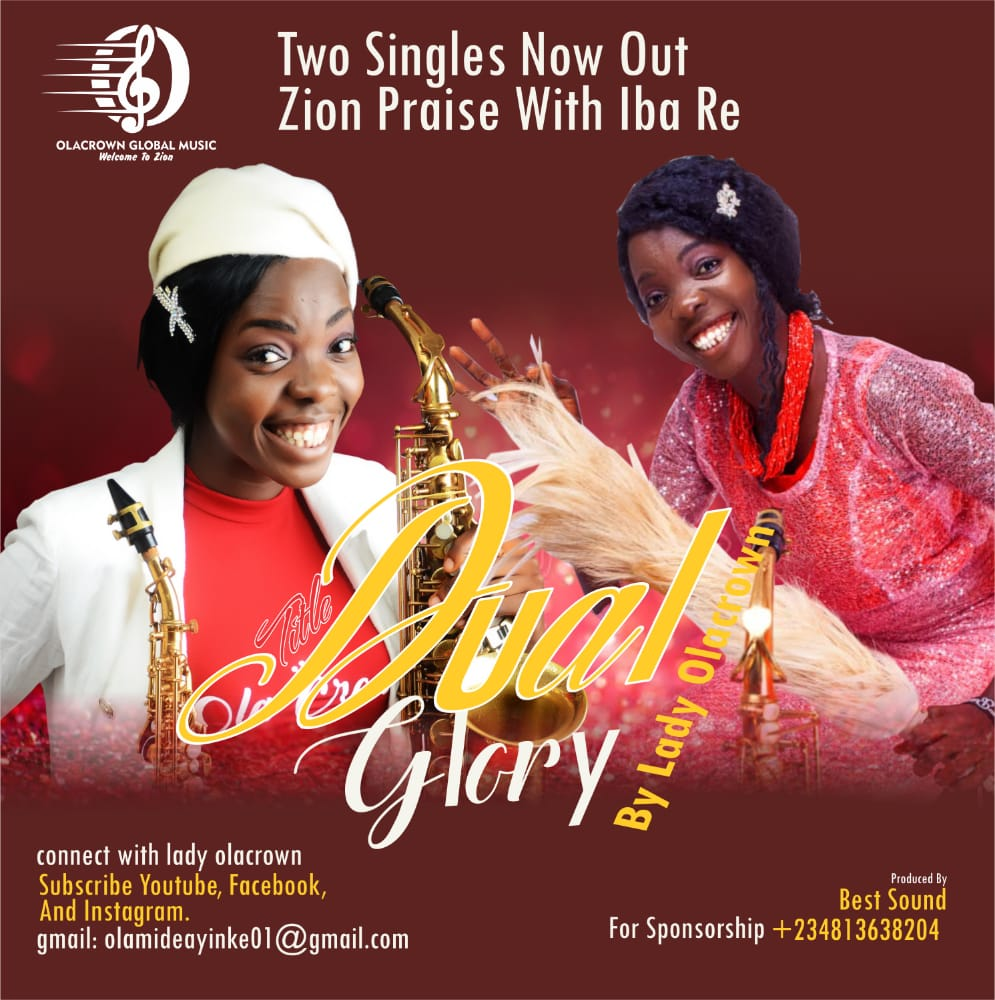 Lady Olacrown - Dual Glory [Zion Praise & Iba Re]