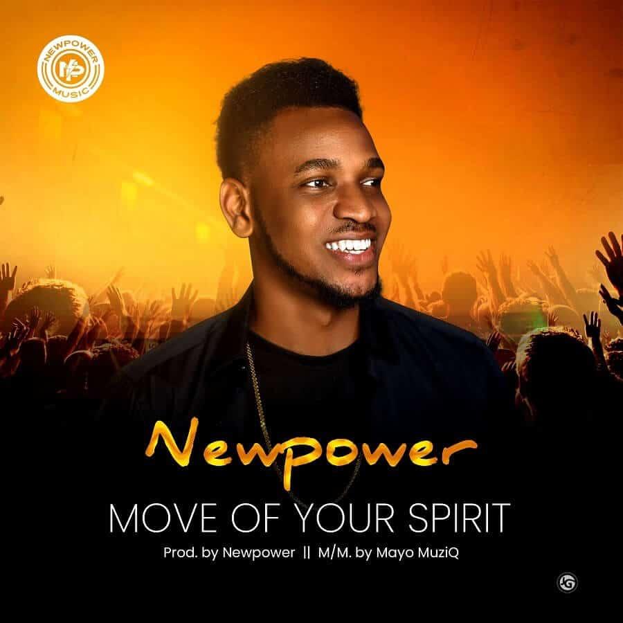 Newpower - Move Of Your Spirit