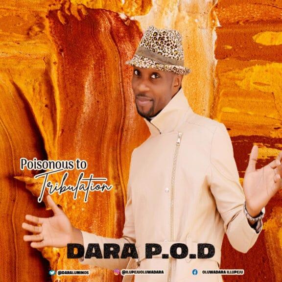Dara P.O.D - Poisonous To Tribulation