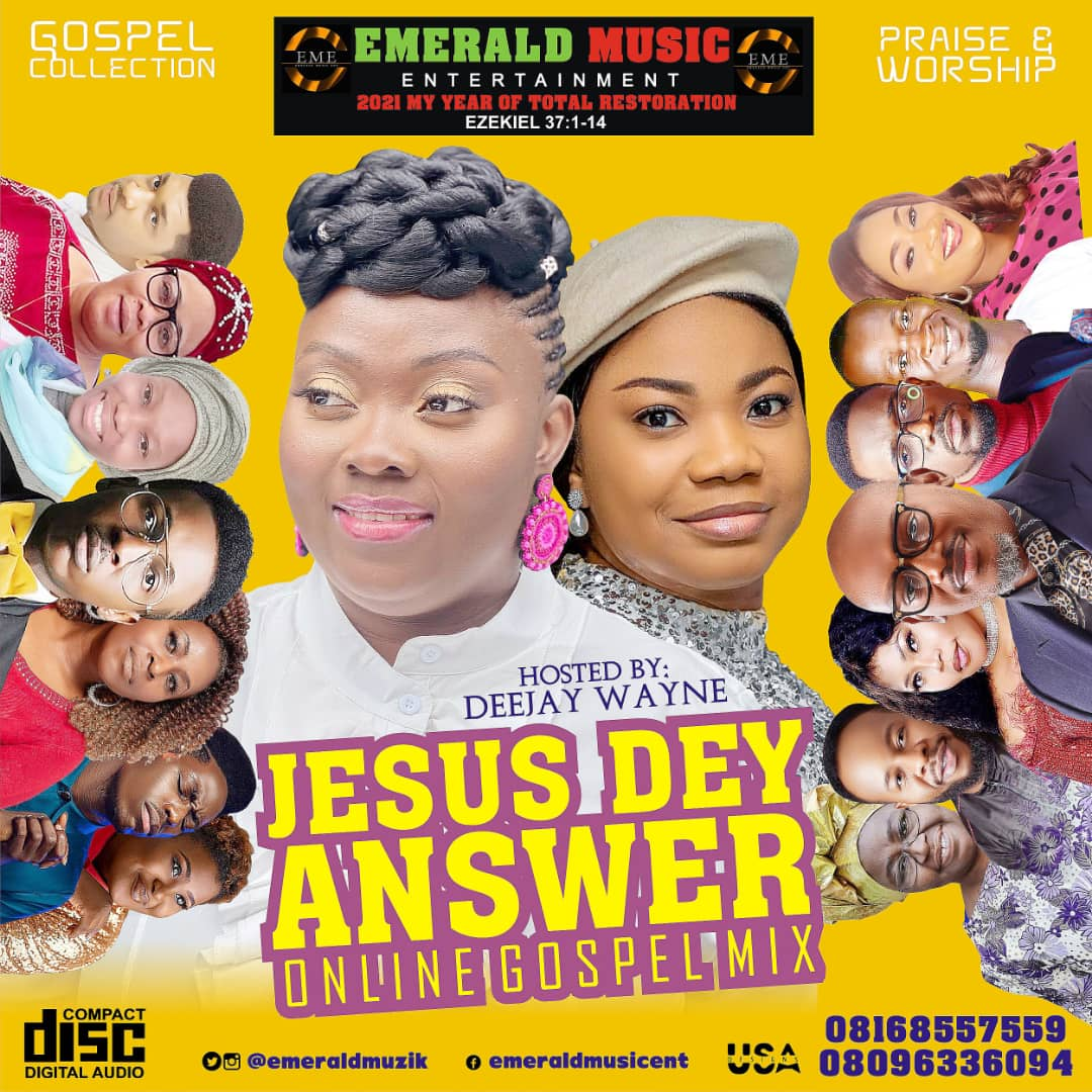 Emerald Music Ent. - JESUS DEY ANSWER