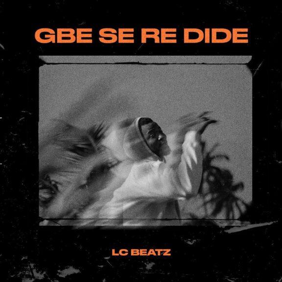 LC Beatz - Gbeseredide