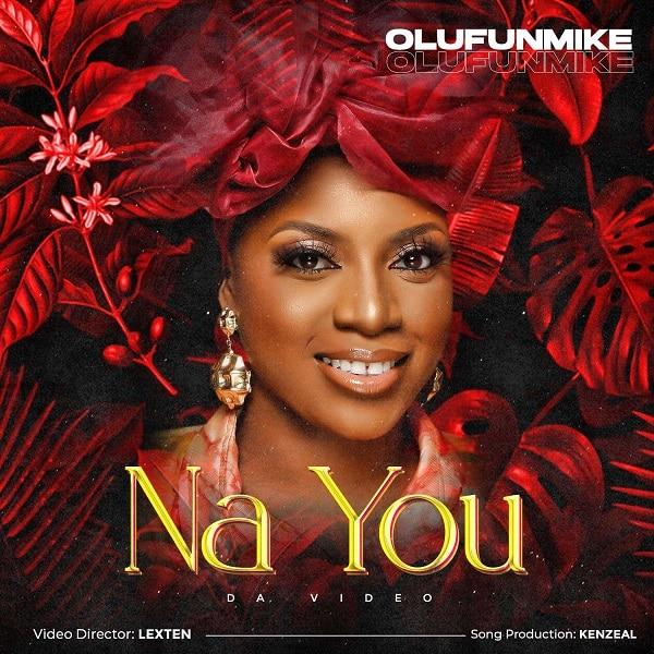 VIDEO: Olufunmike - Na You