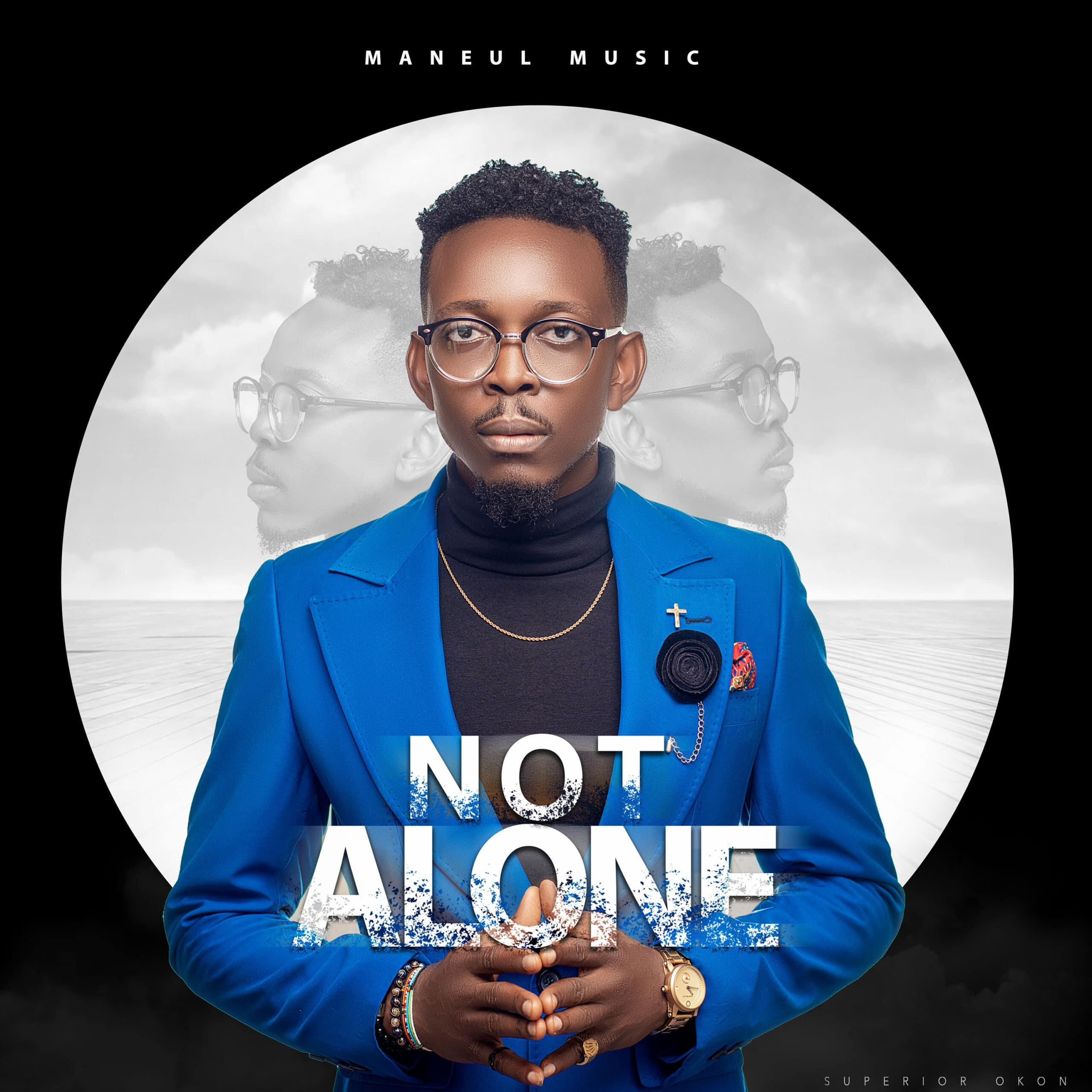 Manuel Music - Not Alone