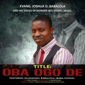 Evang. Joshua O. Babalola - Oba Ogo De