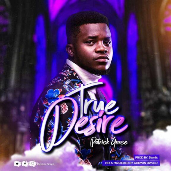 Patrick Grace - True Desire