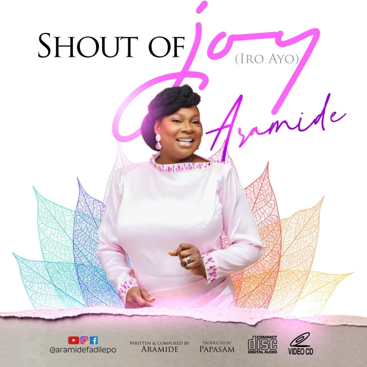 Aramide - Shout Of Joy