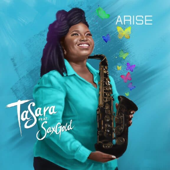 TaSara Ft. SaxGold - Arise