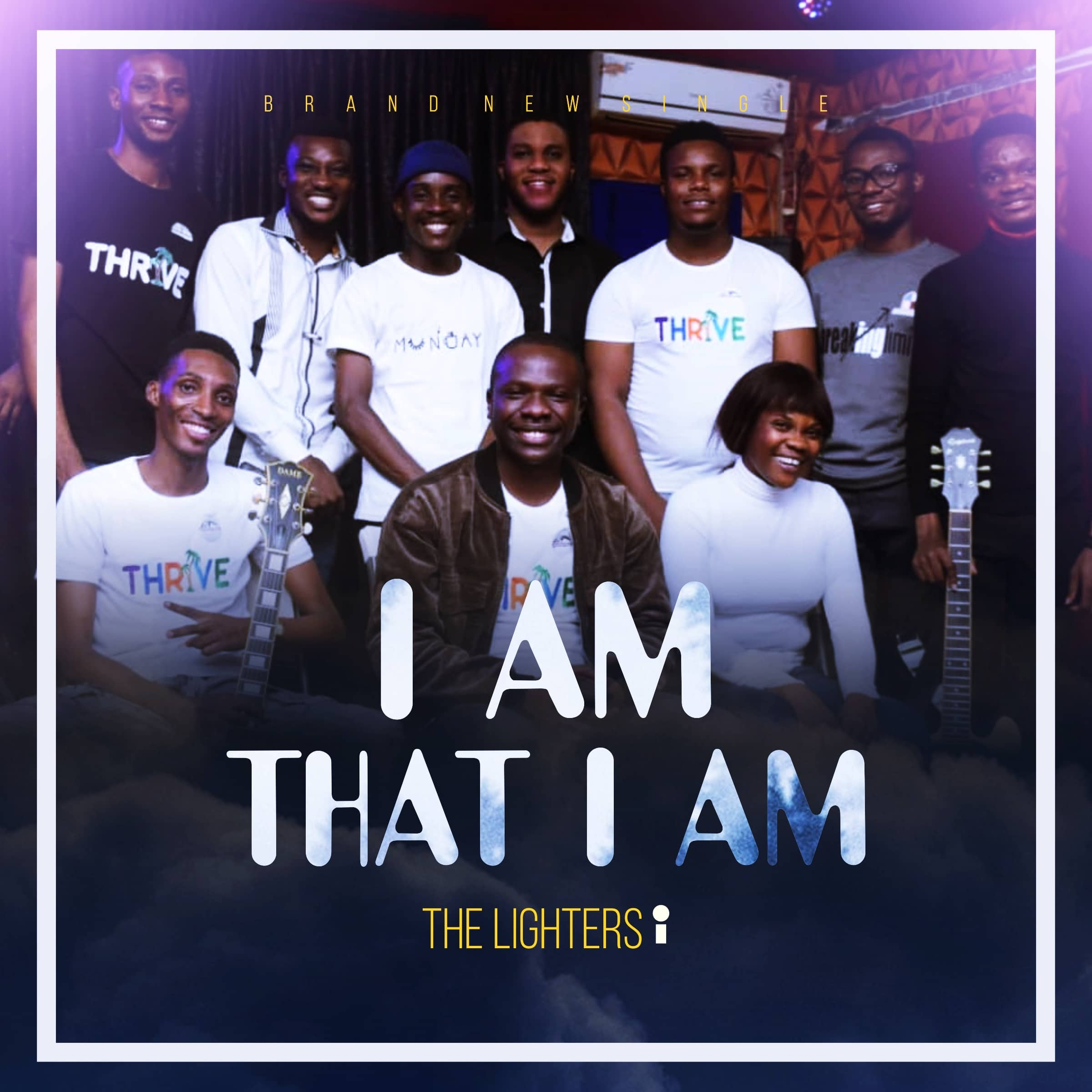 The Lighters - I Am That I Am