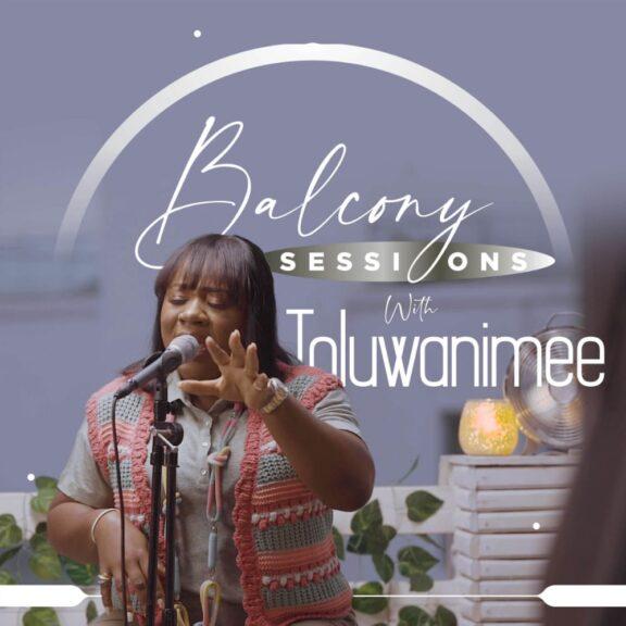 Toluwanimee kicks off Balcony Session with Reckless Love