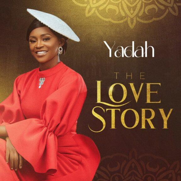 ALBUM: Yadah - The Love Story