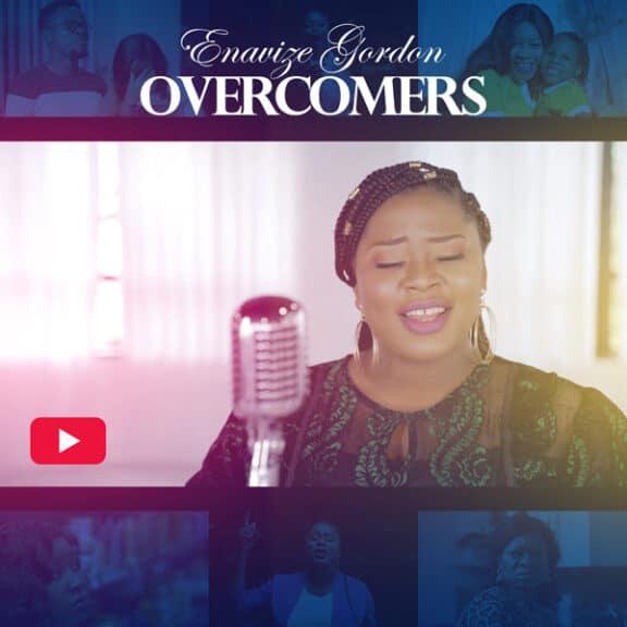 Enavize Gordon - Overcomers