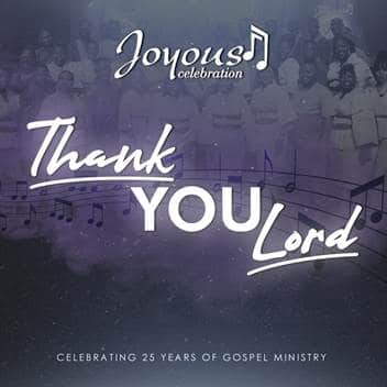 VIDEO: Joyous Celebration - Thank You Lord