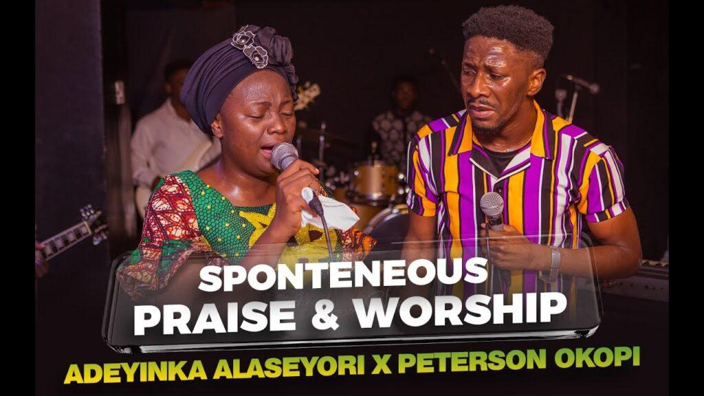 Adeyinka Alaseyori X Peterson Okopi - Spontaneous Praise & Worship