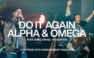Israel Houghton – Do it Again & Alpha and Omega