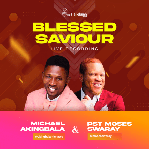 Michael Akingbala Ft. Moses Swaray - Blessed Saviour