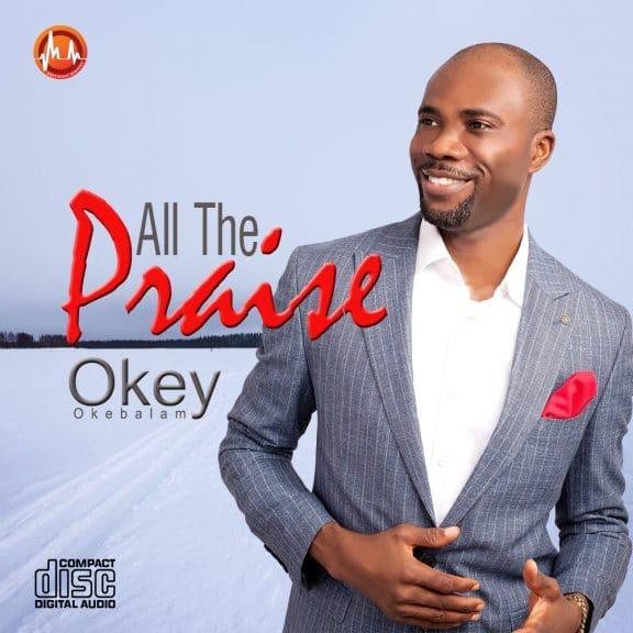 Okey - All The Praise