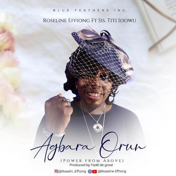 Roseline Effiong - Agbara Orun