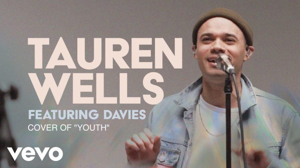 "Tauren Wells - Cover of ""Youth"" ft. Davies"