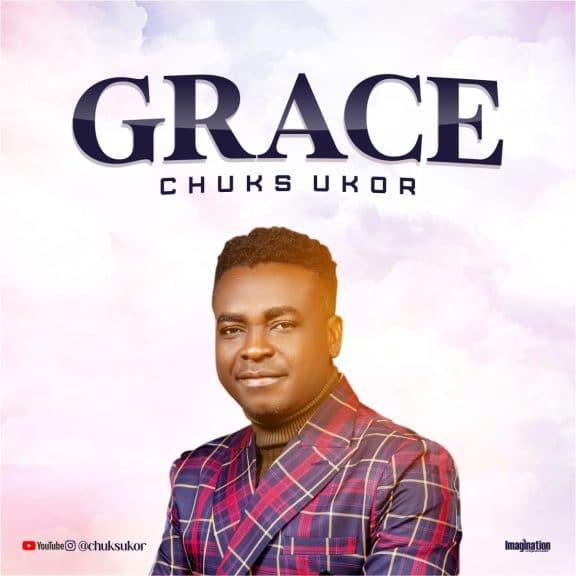 Chuks Ukor - Grace