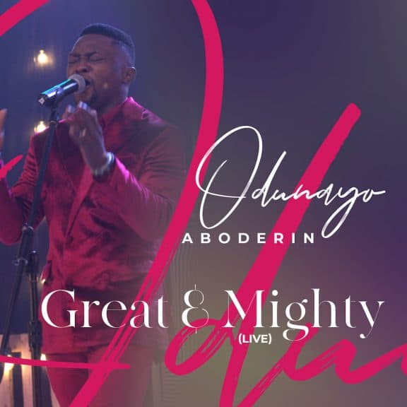 Great and Mighty - Odunayo Aboderin