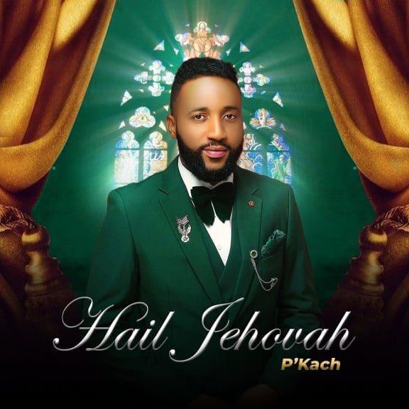 Hail-Jehovah-PKach