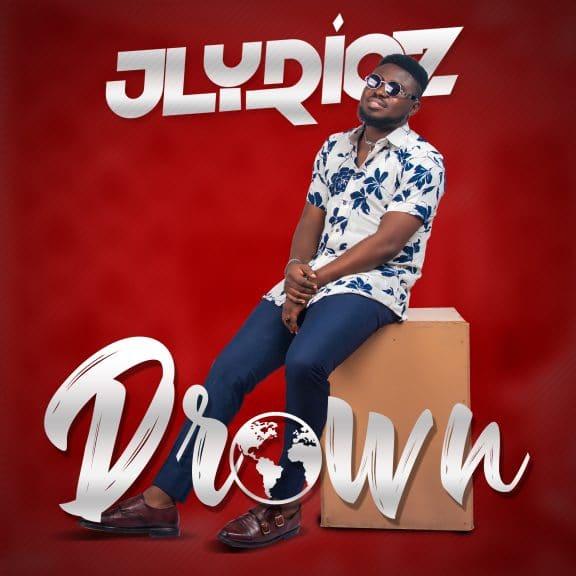Jlyricz - Drown